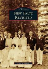 Images of America: New Paltz Revisited by Carol A. Johnson (2010, Paperback)