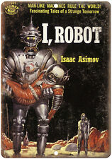 "1950 -  I, Robot Isaac Asimov Science Fiction 10"" x 7"" reproduction metal sign"