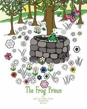 The Frog Prince by Jacob and Wilhelm Grimm (2016, Paperback, Large Type)