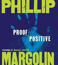 Proof Positive by Phillip Margolin (2006, CD, Abridged)