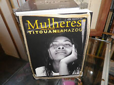 Mulheres, Femmes du Brésil, Titouan Lamazou