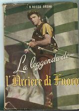 ORSINI ROSSO LA LEGGENDA DE L'ARCIERE DI FUOCO SAS 1951 BURT LANCASTER