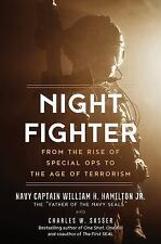 Night Fighter: An Insider's Story of Special Ops from Korea to SEAL Team 6: B...