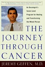 The Journey Through Cancer: An Oncologist's Seven-Level Program for Healing and