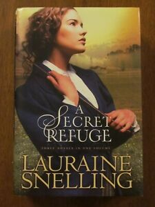 A SECRET REFUGE 3-IN-1 by LAURAINE SNELLING HC 2001 EXC CHRISTIAN CIVIL WAR US