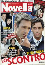 NOVELLA 2000 N°10 - 6/ MAR/2014 * NERVI a fior di pelle BOVA & MIKA LO SCONTRO *