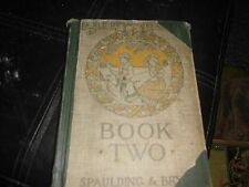 ALDINE READER BOOK TWO BY  FRANK SPAULDING AND CTHERINE T. BRYCE 1918