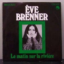 """(o) Eve Brenner - Le Matin Sur La Riviere (7"""" Single)"""