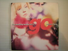 """The Darling Buds - Let's Go Round There, Epic BLOND-3 Ex+ Condition 7"""" Single"""