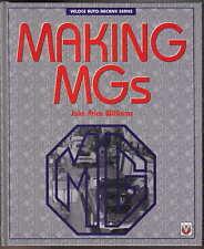Making MGs - MGA Magnette ZA & ZB MGB MGC Midget John Price Williams Pub 1995