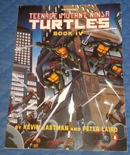"1990 ** TEENAGE MUTANT NINJA TURTLES BOOK IV (1987 SERIES) * 108 pages 11"" x 8"""