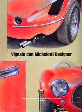 Vignale con Michelotti Designer Lancia Ferrari Triumph styling - excellent book