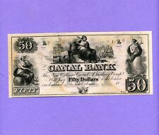 1800's $50 CANAL BANK OF NEW ORLEANS RARE CRISP UNC NOTE