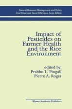 Impact of Pesticides on Farmer Health and the Rice Environment 7 (2012,...