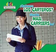 Que Hacen Los Carteros? / What Do Mail Carriers Do? (Ayudantes de La Comunidad /