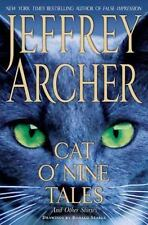 Cat O'Nine Tales : And Other Stories by Jeffrey Archer (2007, Hardcover)