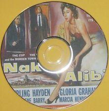 FILM NOIR 383: NAKED ALIBI (1954) Jerry Hopper Sterling Hayden, Gloria Grahame