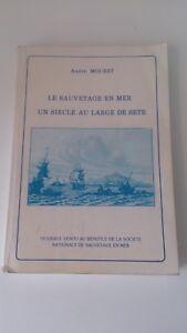 André Mouret - Le sauvetage en mer, un siège au large de Sète