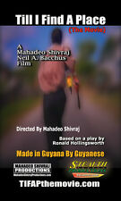 Till I Find A Place, The Movie (Indie Film - Mahadeo Shivraj)