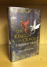 The King Of Crags - Stephen Deas **Signed, Lined & Dated** UK 1st/1st - 2010