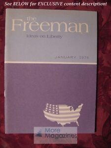 The FREEMAN January 1976 Clarence B Carson Jean Hockman Merryle Stanley Rukeyser