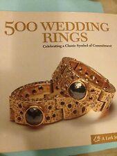 500 Wedding Rings, marriage, jewelry history Lark Books