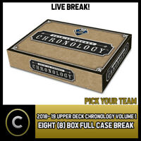 2018-19 UPPER DECK CHRONOLOGY VOL 1 8 BOX FULL CASE BREAK #H422 - PICK YOUR TEAM