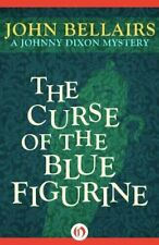 The Curse of the Blue Figurine by John Bellairs | Brand New #10472