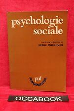 PSYCHOLOGIE SOCIALE - Serge Moscovici - Livre - Occasion