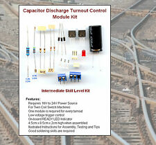 1 Kit (Unassembled) Capacitor Discharge Turnout Control Module NEW -Model RR #28