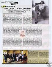 Coupure de presse Clipping 2011 Jean Luc Melenchon  (1 page)
