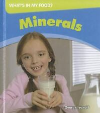 Minerals (What's in My Food)