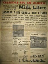ALGERIE CESSEZ LE FEU NEGOCIATIONS EVIAN Gal SALAN ORAN MIDI LIBRE 19/03/1962