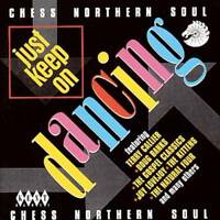 JUST KEEP ON DANCING CHESS NORTHERN SOUL Various NEW SEALED CD (KENT) R&B
