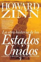 La otra historia de los estados unidos / A People's History of the United Sta...