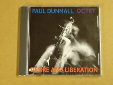 CD / PAUL DUNMALL OCTET – DESIRE AND LIBERATION
