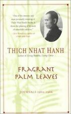 Fragrant Palm Leaves: Journals, 1962-1966 by Thich Nhat Hanh