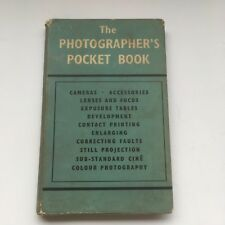 The Photographer's Pocket Book Hardback With Dust Jacket Forth Edition 1959