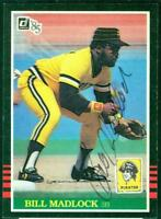 Original Autograph of Bill Madlock of the Pittsburgh Pirates on a 1985 Donruss