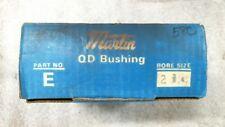 "NIB Martin Part No. E QD Tapered Bushing 2 3/8"" Bore   -    60 day warranty"