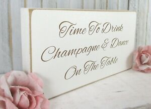 Champagne Wedding Sign Free Standing Vintage Shabby & Chic White Funny
