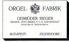 Gebrüder Rieger Budapest Jägerndorf ORGEL-FABRIK  Historische Annonce 1908