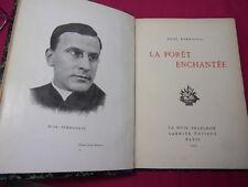 René Fernandat LA FORET ENCHANTÉE. bel envoi de l'auteur en vers. Ed. Numérotée