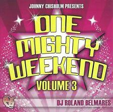 2009 Dance House Cd: Various Artists - One Mighty Weekend Volume 3 (Centaur) Dj