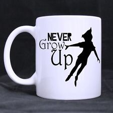 Funny Peter Pan Never Grow Up Custom White Ceramic Coffee Mug Tea Cup