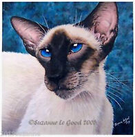 LARGE LIMITED EDITION SIAMESE CAT PRINT FROM ORIGINAL PAINTING SUZANNE LE GOOD