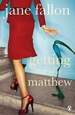 Acceptable, Getting Rid of Matthew, Jane Fallon, Book