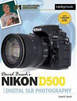 David Busch's Nikon D500 Guide to Digital Photography: By Busch, David D.