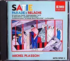 Michel PLASSON: SATIE Parade Relache Gymnopedie Gnossienne Le Piccadilly CD 1988
