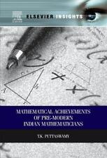 Mathematical Achievements of Pre-Modern Indian Mathematicians by T. K....